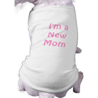 Im a New Mom Pet Clothes
