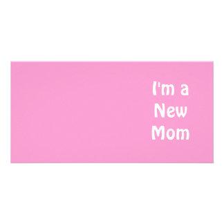 Im a New Mom Photo Greeting Card