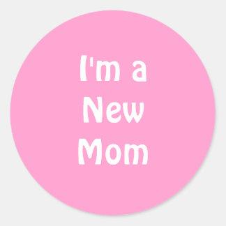 Im a New Mom. Sticker
