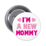 I'm a NEW MOMMY! 6 Cm Round Badge