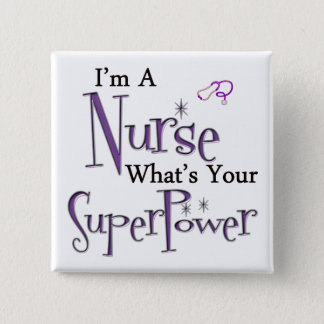 I'm A Nurse 15 Cm Square Badge