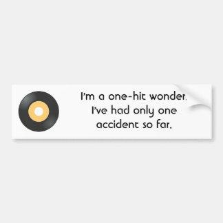 im-a-one-hit-wonder-01 car bumper sticker