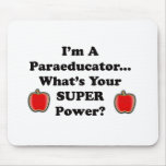 I'm a Paraeducator Mouse Pad