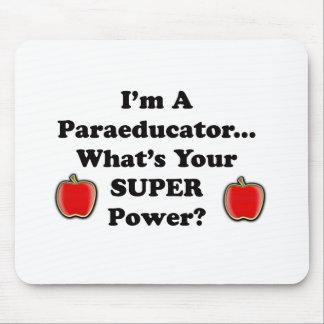 I'm a Paraeducator Mousepad