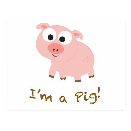 I'm A Pig Postcard