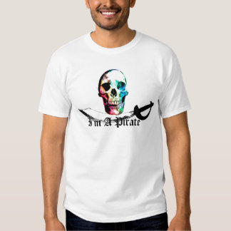 I'm A Pirate Full Color Skull Tees