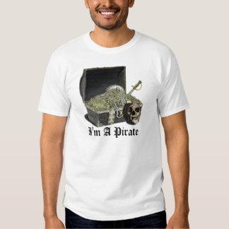 I'm A Pirate Tee Shirts