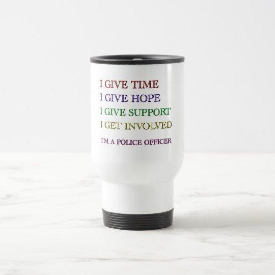 I'm A Police Officer Travel Mug