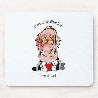I'm A politician Mouse Pad