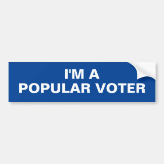I'M A POPULAR VOTER bumpersticker Bumper Sticker