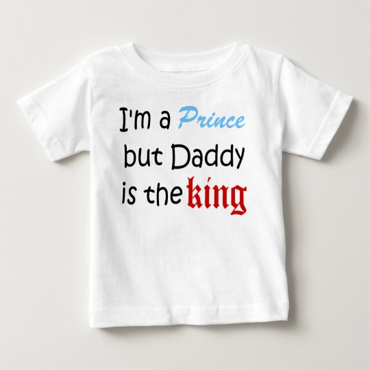 I'm a Prince but Daddy is King Baby