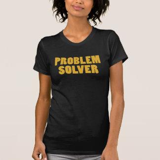 I'm a Problem Solver T Shirts