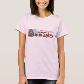 I'm a Proud Mama Grizzly T-Shirt