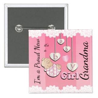 I'm a Proud New Grandma - Baby Girl 15 Cm Square Badge