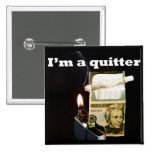 I'm a quitter buttons