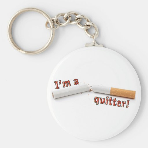 I'm a quitter! keychains