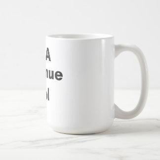 I'm A Revenue Tool Basic White Mug
