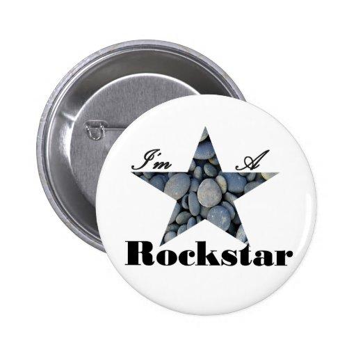 I'M A Rockstar Pinback Buttons