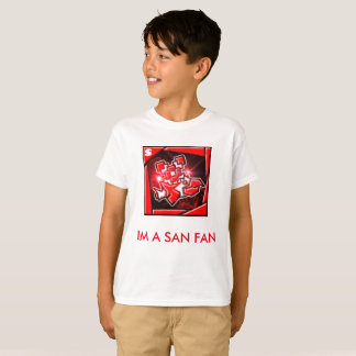 I'm a San Fan T-Shirt with Logo