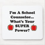 I'm a School Counsellor Mouse Pad
