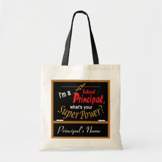 I'm A School Principal, What's your Super Power? Budget Tote Bag