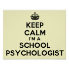 "I'm A School Psychologist ""Keep Calm"" Poster"