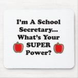 I'm a School Secretary Mouse Pad