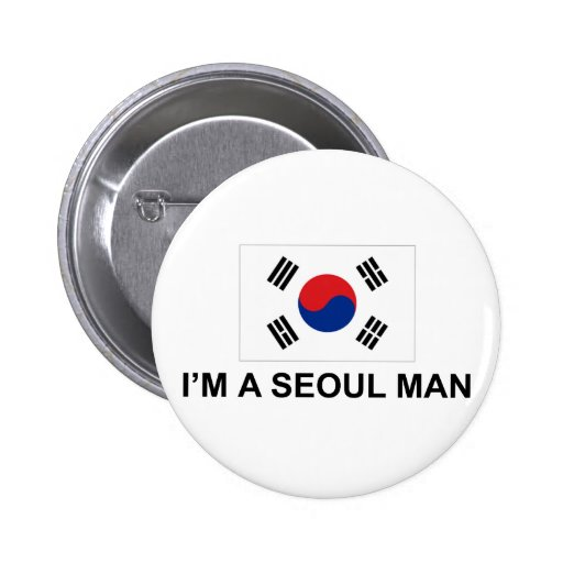 I'm a Seoul Man Buttons