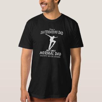 I'm a Skateboarding Dad Tee Shirts