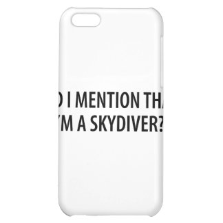 I'm A Skydiver iPhone 5C Cover