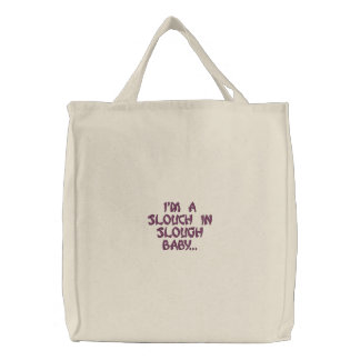 'I'm a slouch in Slough baby...' tote shopping bag