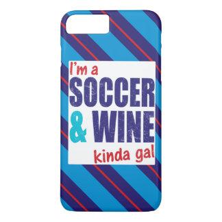 I'm A Soccer & Wine Kinda Gal Mobile Case