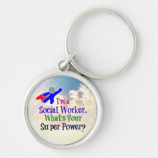 I'm a Social Worker. What's Your Super Power? Silver-Colored Round Key Ring