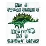 I'm a Stegosaurus 11cm X 14cm Invitation Card