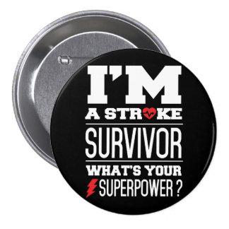 I'm A Stroke Survivor. What's Your Superpower? 7.5 Cm Round Badge