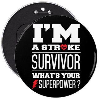 I'm A Stroke Survivor. What's Your Superpower? Button
