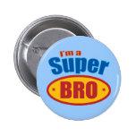 I'm a Super Bro Super Hero Brother 6 Cm Round Badge