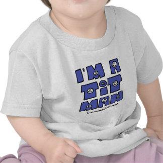 I'm a t it man shirts