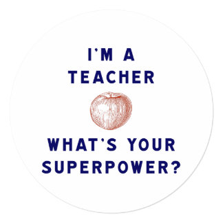 """I'm a Teacher [apple] What's Your Superpower? 5.25"""" Square Invitation Card"""
