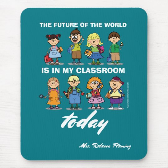I'm a Teacher. Custom Name Gift Mousepads