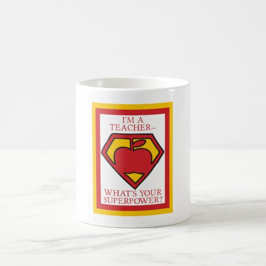 I'm a TeacherWhat's your Superpower? Mug