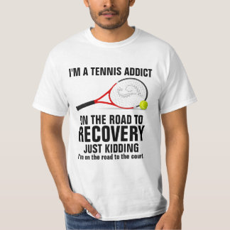 Tennis shirt sayings