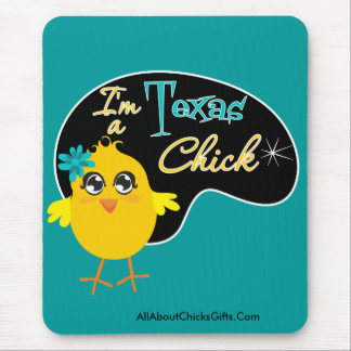 I'm a Texas Chick Mouse Pad