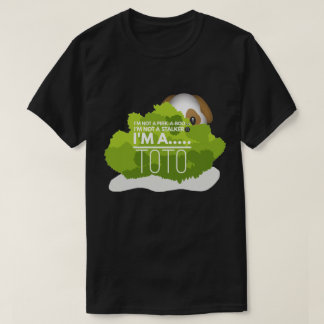 I'm A Toto Shirt