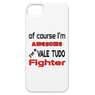 I'm a Vale Tudo Fighter iPhone 5 Case