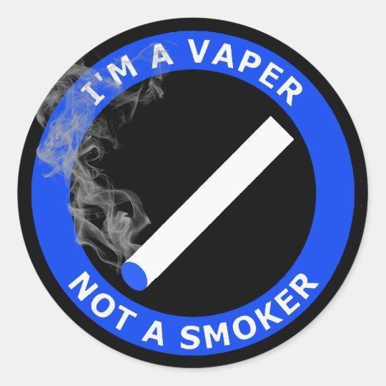 I'M A VAPER, NOT A SMOKER CLASSIC ROUND