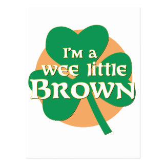 I'm a Wee Little Brown Postcard