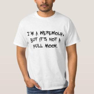 I'm A Werewolf T-Shirt
