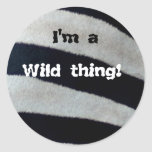 I'm a wild thing stickers