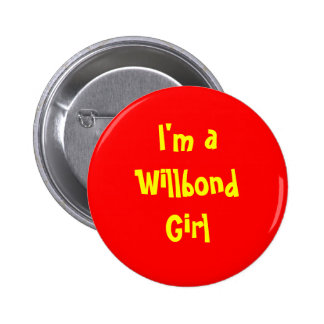 I'm a Willbond Girl 6 Cm Round Badge
